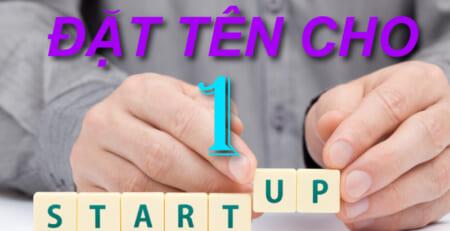 8 Tieu Chi Dat Ten Cho Mot Startup